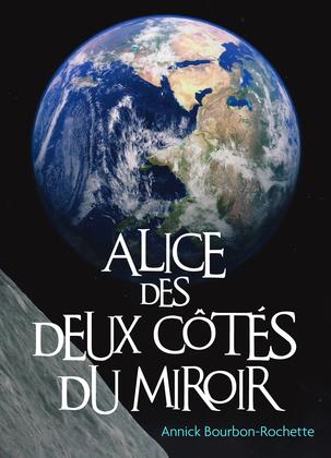 Alice des deux côtés du miroir