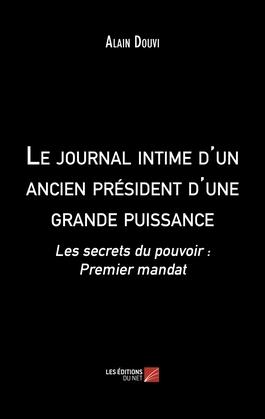 Le journal intime d'un ancien président d'une grande puissance
