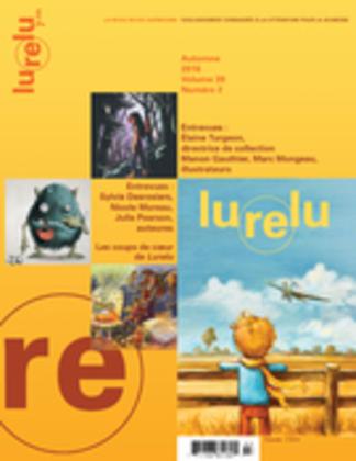 Lurelu. Vol. 39 No. 2, Automne 2016