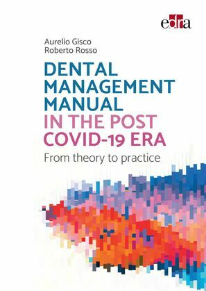 DENTAL MANAGEMENT MANUAL IN THE POST COVID-19 ERA
