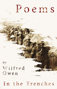 Poems by Wilfred Owen - In the Trenches