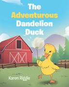 The Adventurous Dandelion Duck