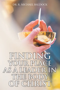 Finding Your Place as a Leader in the Body of Christ