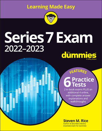 Series 7 Exam 2022-2023 For Dummies with Online Practice Tests