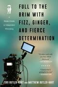 Full to the Brim with Fizz, Ginger, and Fierce Determination