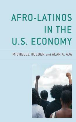 Afro-Latinos in the U.S. Economy