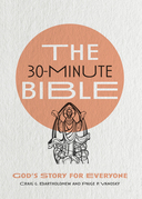 The 30-Minute Bible