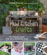 Mud Kitchen Crafts