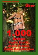 Über 1.000 Seiten - Pralle Erotik, dralle Frauen, heiße Geschichten