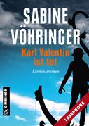 Leseprobe Karl Valentin ist tot