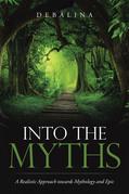 Into the Myths