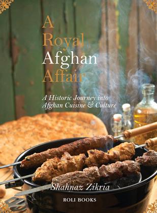 A Royal Afghan Affair - A Historic Journey into Afghan Cuisine and Culture