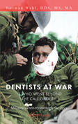 Dentists at War: 12 Who Went Beyond the Call of Duty