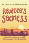 Rebecca's Sadness