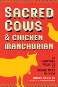 Sacred Cows and Chicken Manchurian