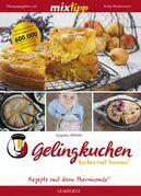 MIXtipp Gelingkuchen Backen mit Varoma®