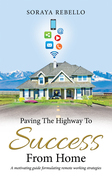 Paving the Highway to Success from Home