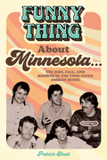 Funny Thing About Minnesota...