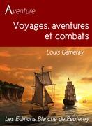 Voyage, aventure et combats