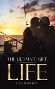 The Ultimate Gift - Life