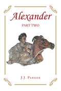 Alexander: Part Two
