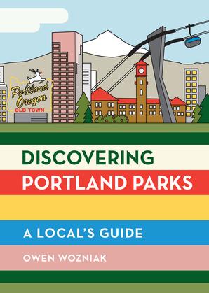 Discovering Portland Parks