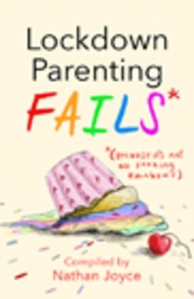 Lockdown Parenting Fails