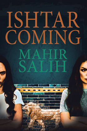 Ishtar Coming