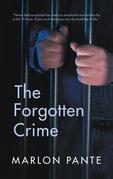 The Forgotten Crime