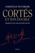 Cortès et son double