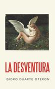 La Desventura