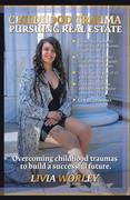 Childhood Trauma Pursuing Real Estate