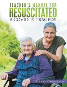 Teacher's Manual for Resuscitated