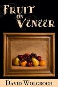 Fruit On Veneer