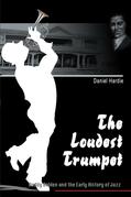 The Loudest Trumpet
