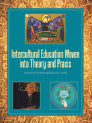 Intercultural Education Woven into Theory and Praxis