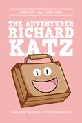 The Adventurer Richard Katz