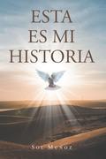 ESTA ES MI HISTORIA