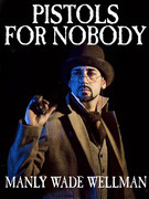 Pistols For Nobody