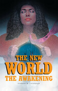 The New World: The Awakening