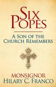 SIX POPES