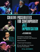 Creative Possibilities for Contemporary Jazz Improvisation