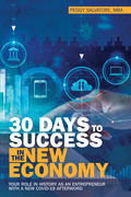 30 Days to Success in the New Economy
