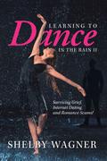 Learning to Dance in the Rain Ii
