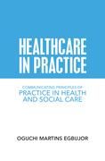 Healthcare in Practice