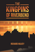 The Kingpins of Riverbend