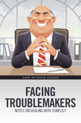 Facing Troublemakers