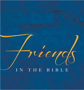 Friends In The Bible