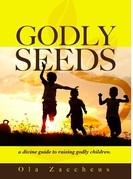 Godly Seeds