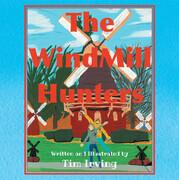 The WindMill Hunters